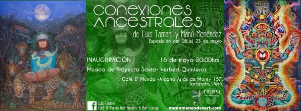 """""""Conexiones Ancestrales"""" Tarapoto, Perú. 2015"""